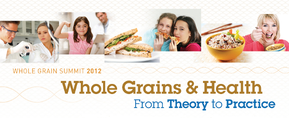Whole Grains Summit 2012 — Proceedings